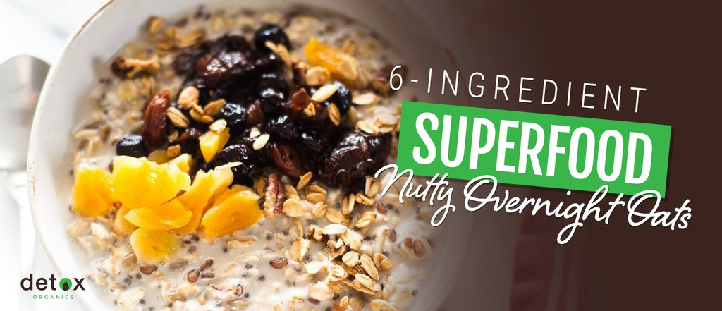 6-Ingredient Superfood Nutty Overnight Oats
